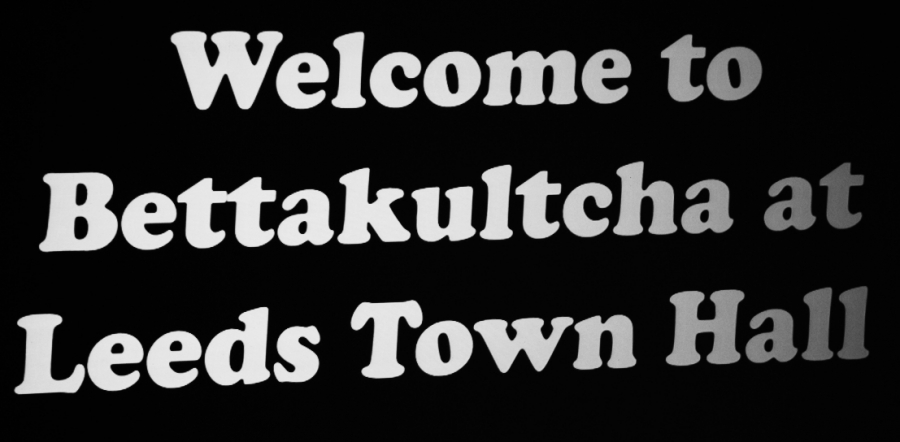 Bettakultcha goes large at Leeds Town Hall